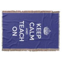 Keep Calm and Teach On Blue Throw