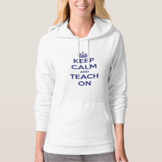 Keep Calm and Teach On Blue/White Personalized Hoodie