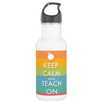 Keep Calm and Teach On - Colorful Stripes Water Bottle