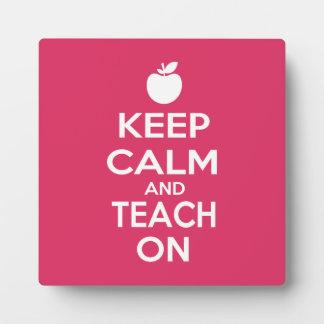 Keep Calm and Teach on for teachers Display Plaque