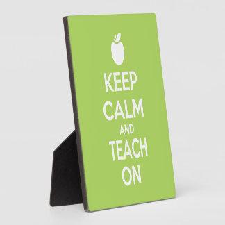 Keep Calm and Teach on for teachers Photo Plaques