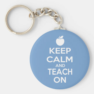 Keep Calm and Teach On Key Chains