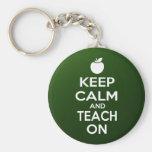 Keep Calm and Teach On Keychain