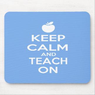 Keep Calm and Teach On Mousepads