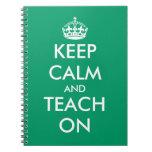 Keep calm and teach on notebook | School supplies