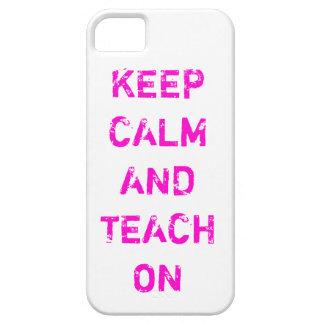 Keep calm and teach on phone case