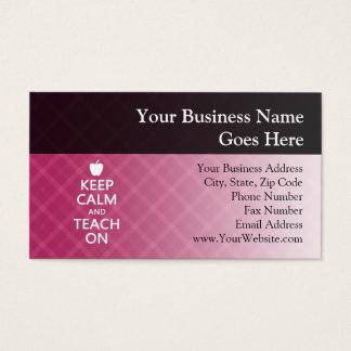 Keep Calm and Teach On, Pink Plaid Business Card