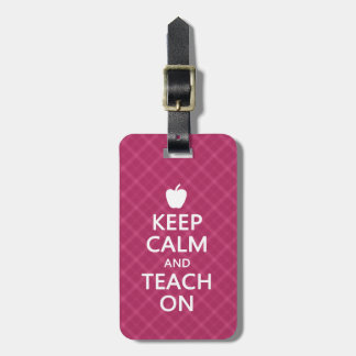 Keep Calm and Teach On, Pink Plaid Bag Tags