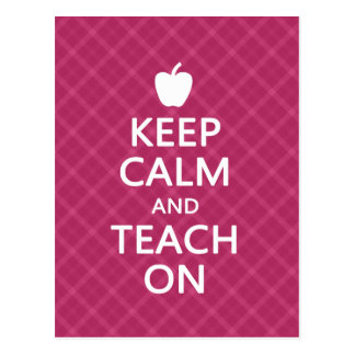 Keep Calm and Teach On, Pink Plaid Postcard