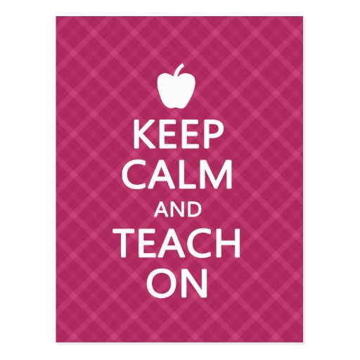 Keep Calm and Teach On, Pink Plaid Postcards