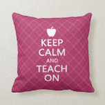 Keep Calm and Teach On, Pink Plaid Throw Pillow