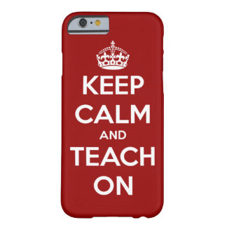 Keep Calm and Teach On Red and White Barely There iPhone 6 Case