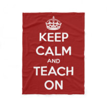 Keep Calm and Teach On Red and White Fleece