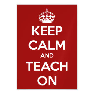 Keep Calm and Teach On Red and White Magnetic Card