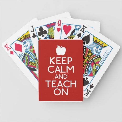 Keep Calm and TEACH on-red Bicycle Playing Cards