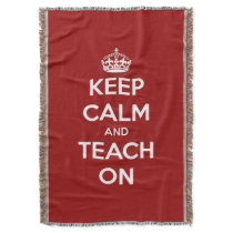 Keep Calm and Teach On Red Blanket