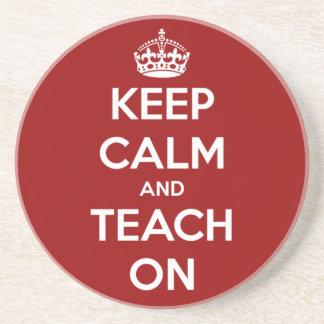 Keep Calm and Teach On Red Coaster