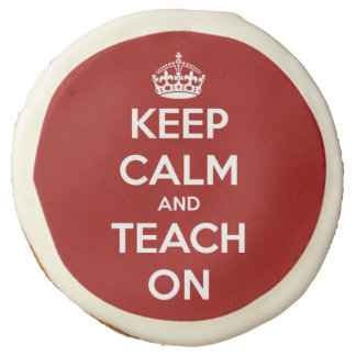 Keep Calm and Teach On Red Cookies Sugar Cookie