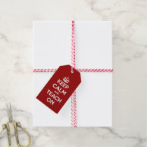 Keep Calm and Teach On Red Gift Tags
