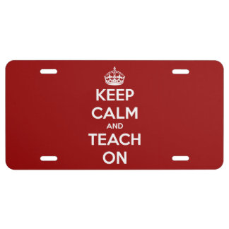 Keep Calm and Teach On Red License Plate