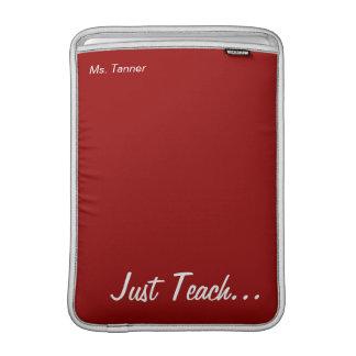 Keep Calm and Teach On Red Macbook Air Sleeve