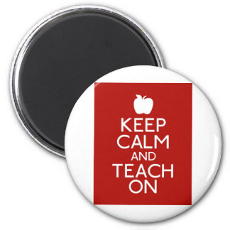 Keep Calm and TEACH on-red Magnet