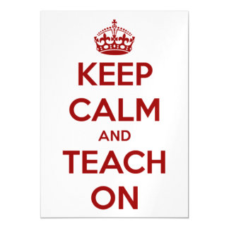 Keep Calm and Teach On Red on White Magnetic Card