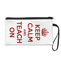 Keep Calm and Teach On Red on White Personalized Wristlet Purse
