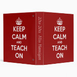 Keep Calm and Teach On Red Personalized Binder