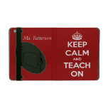 Keep Calm and Teach On Red Personalized iPad Cover