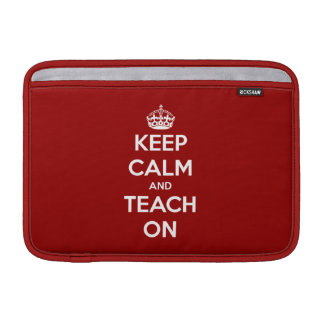Keep Calm and Teach On Red Personalized Sleeves For MacBook Air