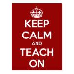 Keep Calm and Teach On Red Postcard