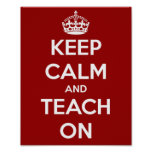 Keep Calm and Teach On Red Print