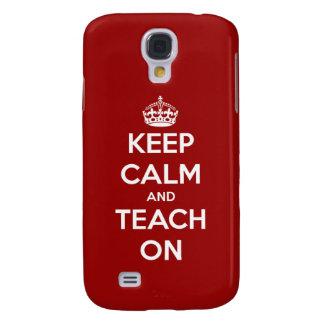 Keep Calm and Teach On Red Samsung Galaxy S4 Cover