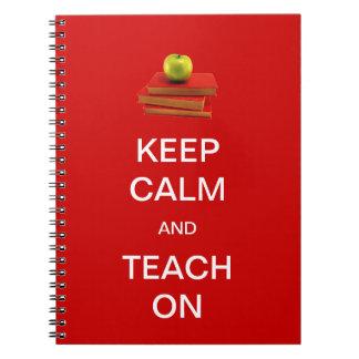 Keep Calm and Teach On Spiral Notebook