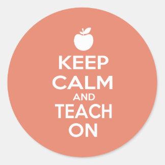 Keep Calm and Teach On Stickers