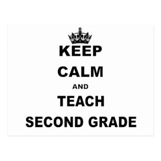 KEEP CALM AND TEACH SECOND GRADE POSTCARD