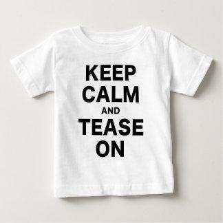 Keep Calm and Tease On Tshirt