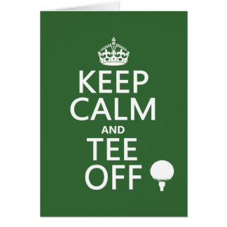 Keep Calm and Tee Off - Golf presents, all colors. Card
