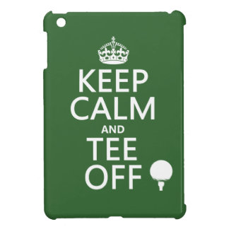 Keep Calm and Tee Off - Golf presents, all colors. iPad Mini Cases