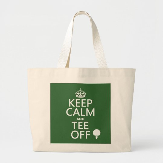 Keep Calm and Tee Off - Golf presents, all colors. Large Tote Bag