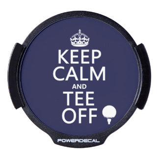 Keep Calm and Tee Off - Golf presents, all colors. LED Window Decal