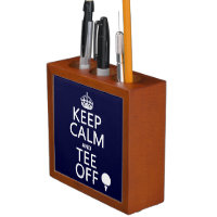 Keep Calm and Tee Off - Golf presents, all colors. Pencil Holder