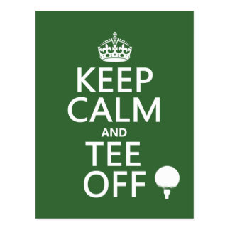 Keep Calm and Tee Off - Golf presents, all colors. Postcard