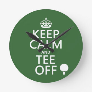 Keep Calm and Tee Off - Golf presents, all colors. Round Clock