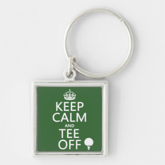 Keep Calm and Tee Off - Golf presents, all colors. Silver-Colored Square Keychain