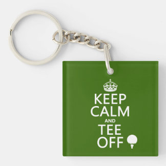 Keep Calm and Tee Off - Golf presents, all colors. Single-Sided Square Acrylic Keychain