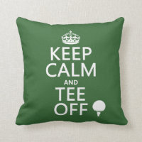Keep Calm and Tee Off - Golf presents, all colors. Throw Pillow