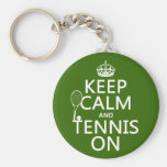 Keep Calm and Tennis On (any background color) Basic Round Button Keychain