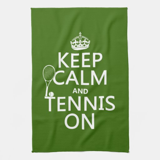 Keep Calm and Tennis On (any background color) Hand Towel